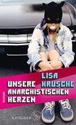 Bild von Krusche, Lisa: Unsere anarchistischen Herzen