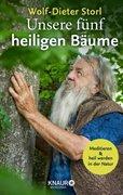 Bild von Storl, Wolf-Dieter : Unsere fünf heiligen Bäume
