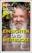 Bild von Storl, Wolf-Dieter : Einsichten und Weitblicke