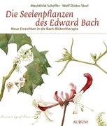 Bild von Scheffer, Mechthild : Die Seelenpflanzen des Edward Bach