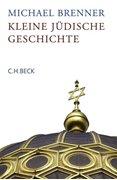 Bild von Brenner, Michael: Kleine jüdische Geschichte