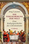 Bild von Lauster, Jörg: Die Verzauberung der Welt