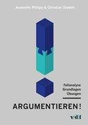 Bild von Philipp, Jeannette : Argumentieren!