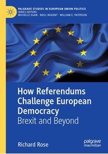 Bild von Rose, Richard: How Referendums Challenge European Democracy