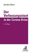 Bild von Kersten, Jens : Der Verfassungsstaat in der Corona-Krise