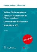 Bild von Kaddous, Christine (Hrsg.) : Traité sur l'Union européenne. Traité sur le fonctionnement de l'Union européenne, Charte des droits fondamentaux, Traités MES et SCG