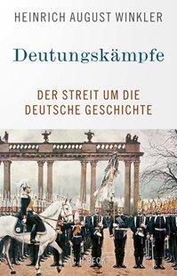 Bild von Winkler, Heinrich August: Deutungskämpfe