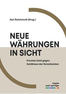 Bild von Reichmuth, Karl: Neue Währungen in Sicht