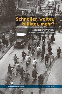Bild von Sieber, Markus: Schneller, weiter, billiger, mehr?