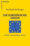 Bild von Rittberger, Berthold: Die Europäische Union