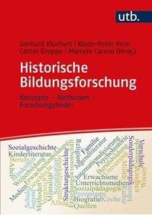 Bild von Kluchert, Gerhard (Hrsg.) : Historische Bildungsforschung