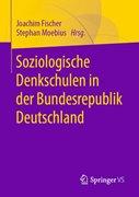 Bild von Fischer, Joachim (Hrsg.) : Soziologische Denkschulen in der Bundesrepublik Deutschland (eBook)