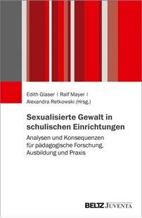Bild von Glaser, Edith (Hrsg.) : Sexualisierte Gewalt in schulischen Einrichtungen
