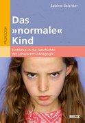 Bild von Seichter, Sabine: Das »normale« Kind
