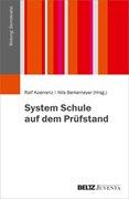 Bild von Koerrenz, Ralf (Hrsg.) : System Schule auf dem Prüfstand
