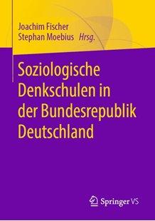 Bild von Moebius, Stephan (Hrsg.) : Soziologische Denkschulen in der Bundesrepublik Deutschland