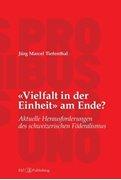 Bild von Tiefenthal, Jürg Marcel: «Vielfalt in der Einheit» am Ende?