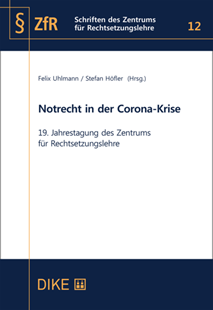 Bild von Uhlmann, Felix (Hrsg.) : Notrecht in der Corona-Krise