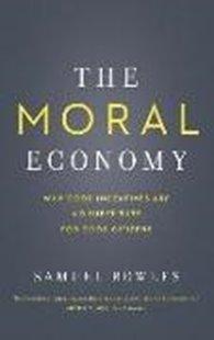 Bild von Bowles, Samuel: The Moral Economy