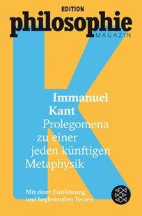 Bild von Kant, Immanuel : Prolegomena zu einer jeden künftigen Metaphysik