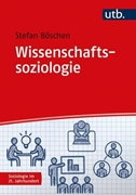 Bild von Böschen, Stefan Karl Josef: Wissenschaftssoziologie