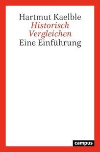 Bild von Kaelble, Hartmut: Historisch Vergleichen