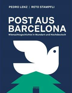 Bild von Lenz, Pedro : Post aus Barcelona