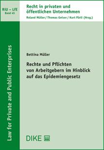 Bild von Müller, Bettina: Rechte und Pflichten von Arbeitgebern im Hinblick auf das Epidemiengesetz