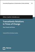 Bild von Dalmer, Natalia (Hrsg.) : Transatlantic Relations in Times of Change