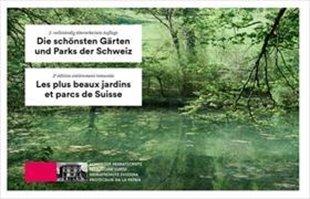 Bild von Schweizer Heimatschutz (Hrsg.) : Die schönsten Gärten und Parks der Schweiz / Les plus beaux jardins et parcs de Suisse