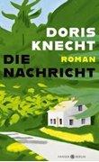 Bild von Knecht, Doris: Die Nachricht