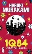 Bild von Murakami, Haruki: 1Q84, Livre 3