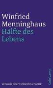 Bild von Menninghaus, Winfried: Hälfte des Lebens