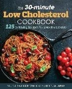 Bild von Swanson, Karen L. : The 30-Minute Low-Cholesterol Cookbook: 125 Satisfying Recipes for a Healthy Lifestyle