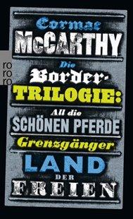 Bild von McCarthy, Cormac : Die Border-Trilogie