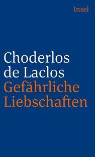 Bild von Laclos, Choderlos de : Gefährliche Liebschaften