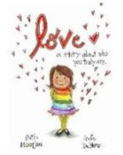 Bild von Demuro, Angie : Love: A story about who you truly are