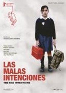 Bild von Rosario Garcia-Montero (Reg.) : Las malas intenciones - The bad Intension (Orig. m