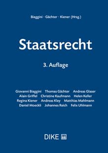 Bild von Biaggini, Giovanni (Hrsg.) : Staatsrecht