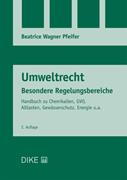 Bild von Wagner Pfeifer, Beatrice: Umweltrecht Besondere Regelungsbereiche