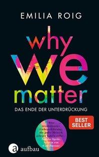 Bild von Roig, Emilia: WHY WE MATTER