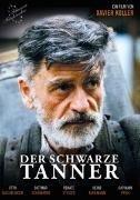 Bild von Xavier Koller (Reg.) : Schwarze Tanner, Der