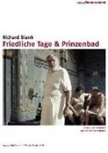 Bild von Blank, Richard (Prod.): Friedliche Tage & Prinzenbad