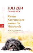 Bild von Zeh, Juli : Kleines Konversationslexikon für Haushunde