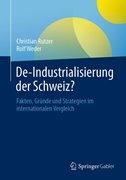 Bild von Rutzer, Christian : De-Industrialisierung der Schweiz ?