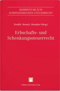 Bild von Zweifel, Martin (Hrsg. Koord.) : Erbschafts- und Schenkungssteuerrecht