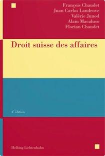Bild von Chaudet, François : Droit suisse des affaires