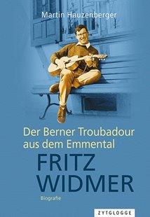 Bild von Hauzenberger, Martin: Fritz Widmer