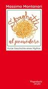 Bild von Montanari, Massimo : Spaghetti al pomodoro