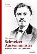 Bild von Kramer, Urs : Der erste Schweizer Aussenminister